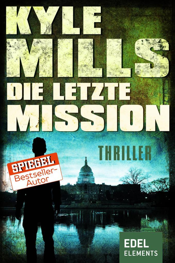 Die letzte Mission als eBook epub