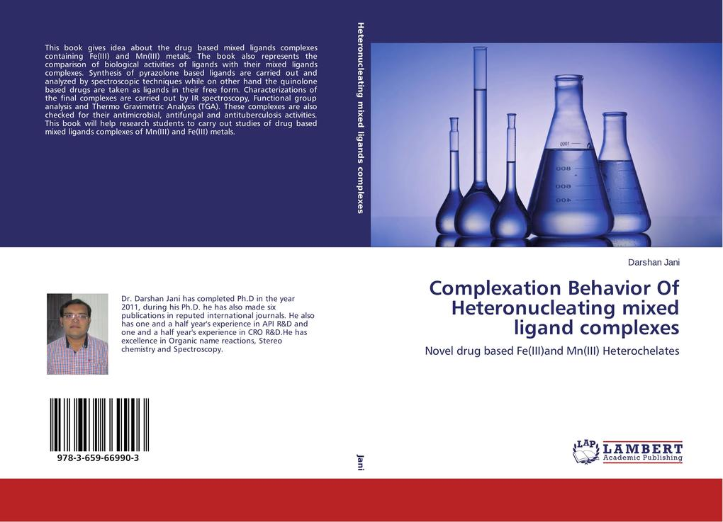 Complexation Behavior Of Heteronucleating mixed ligand complexes als Buch