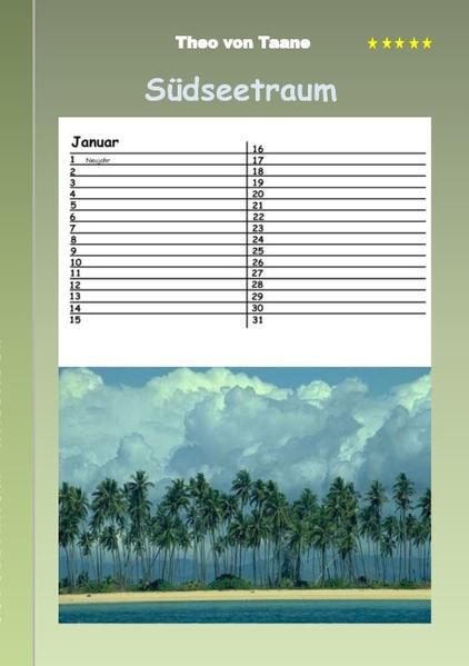 Südseetraum - Kalender als Buch von Theo von Taane