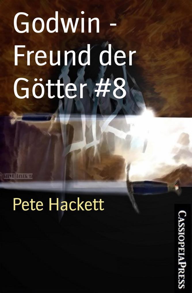 Godwin - Freund der Götter #8 als eBook epub