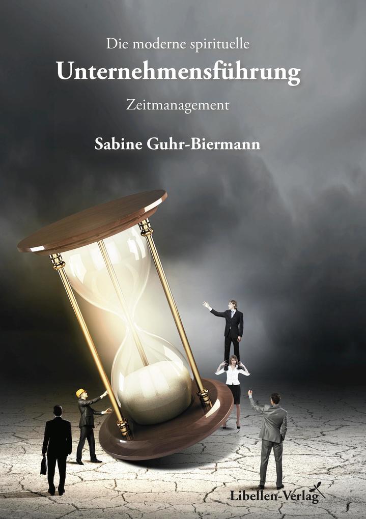 Die moderne spirituelle Unternehmensführung als eBook