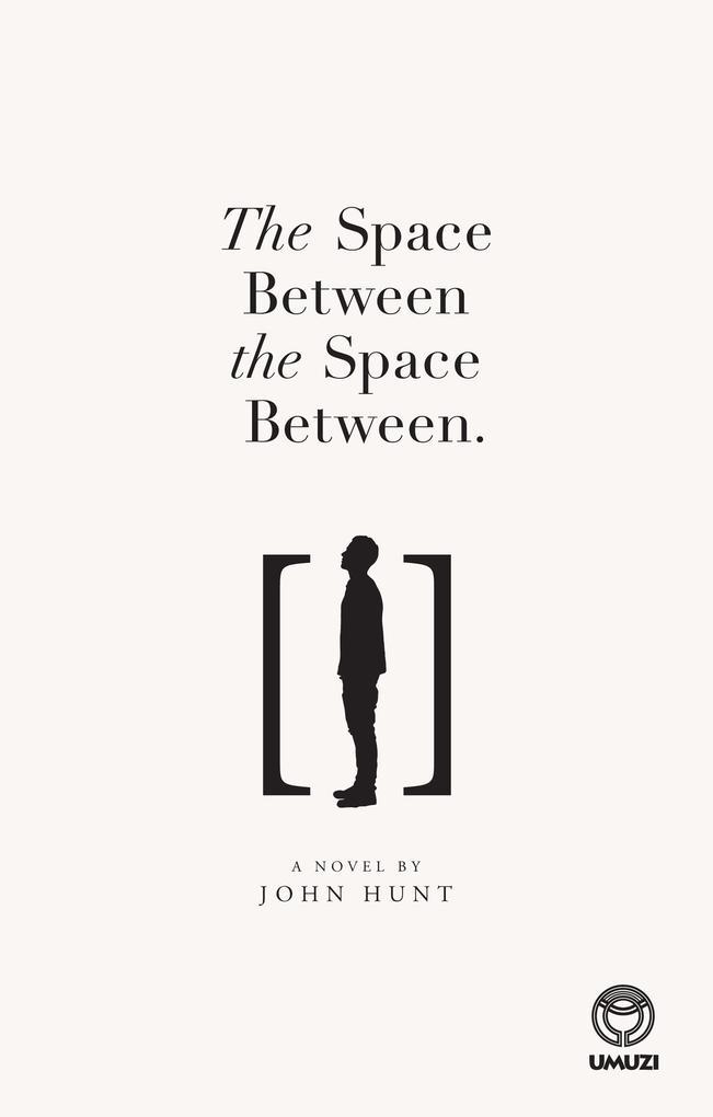 The Space Between the Space Between als eBook von John Hunt