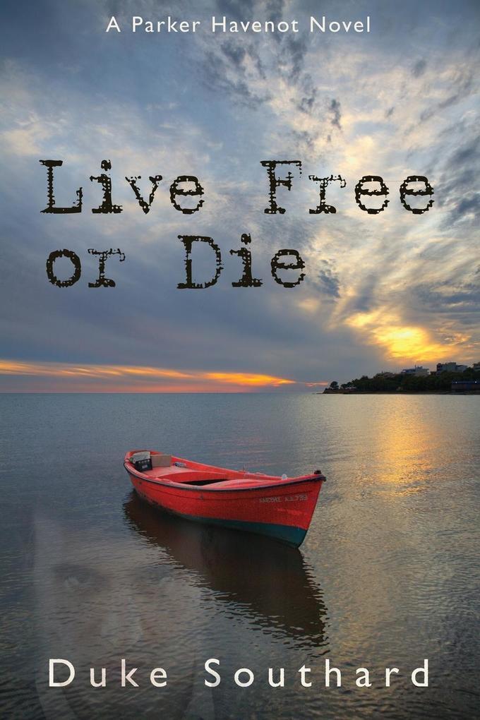 Live Free or Die als Taschenbuch