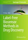 Label-Free Biosensor Methods in Drug Discovery