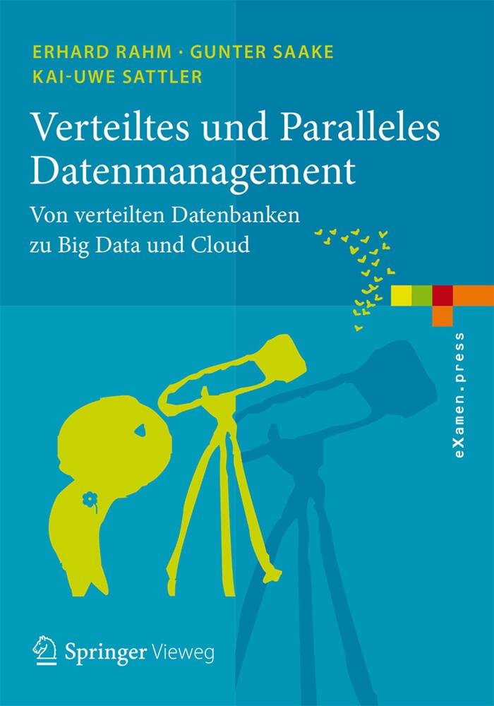 Verteiltes und Paralleles Datenmanagement als Buch