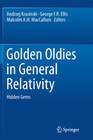 Golden Oldies in General Relativity