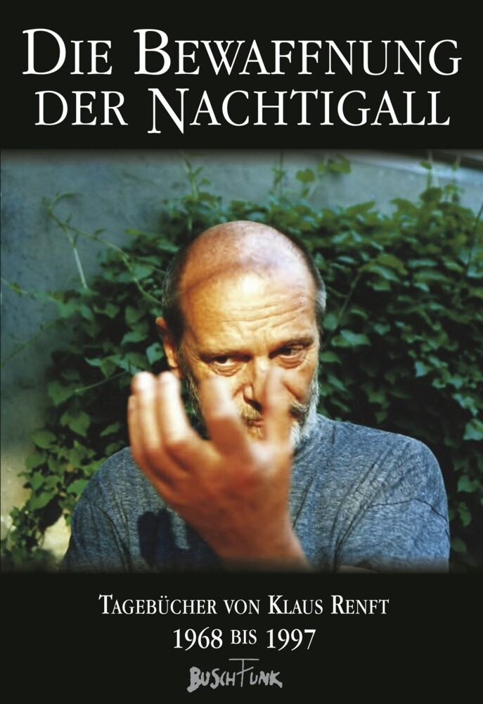 Die Bewaffnung der Nachtigall als Buch von Klaus Renft