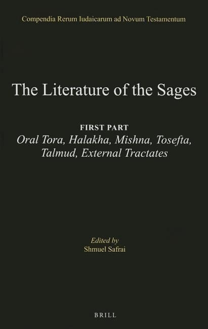 The Literature of the Jewish People in the Period of the Second Temple and the Talmud, Volume 3 the Literature of the Sages: First Part: Oral Tora, Ha als Buch