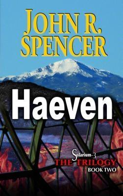 Haeven als eBook von John R. Spencer