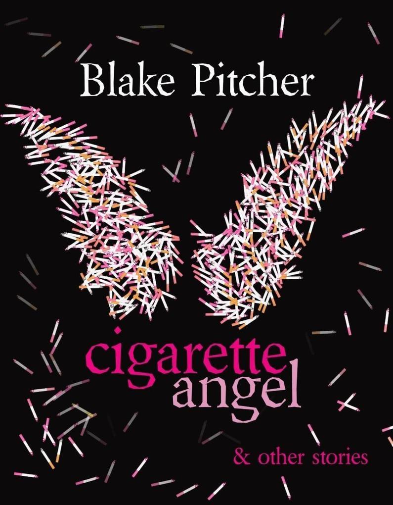 Cigarette Angel & Other Stories als eBook