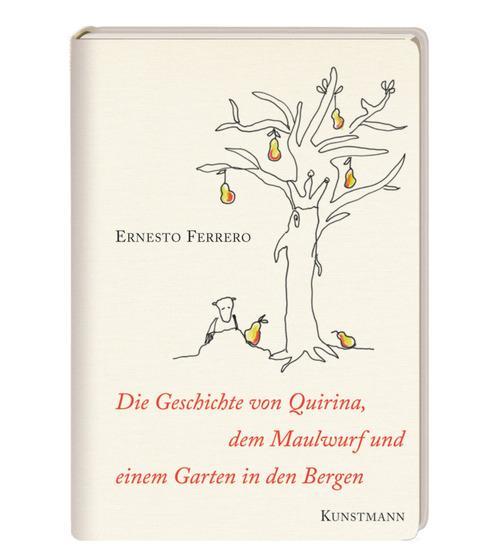 Die Geschichte von Quirina, dem Maulwurf und einem Garten in den Bergen als eBook