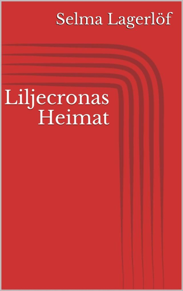 Liljecronas Heimat als eBook