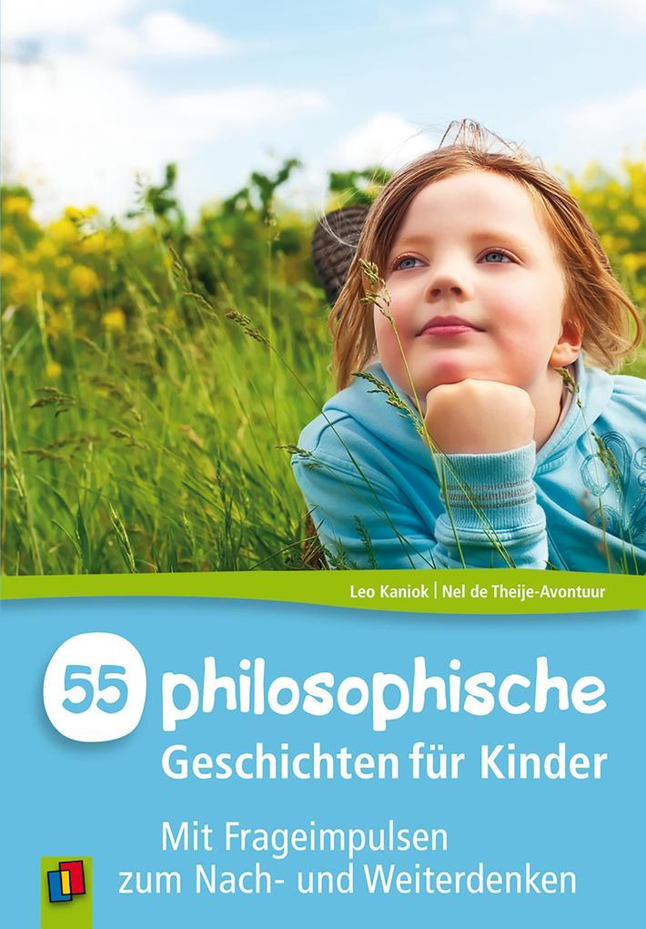 55 Philosophische Geschichten für Kinder als eBook
