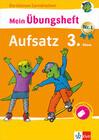 Klett Mein Übungsheft Aufsatz Deutsch 3. Klasse