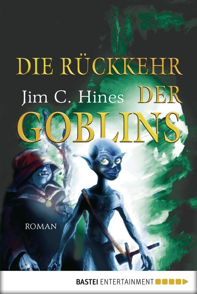Die Rückkehr der Goblins als eBook