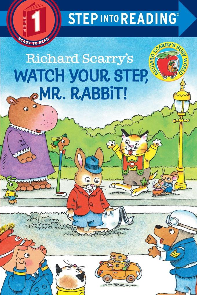 Richard Scarry's Watch Your Step, Mr. Rabbit! als Taschenbuch
