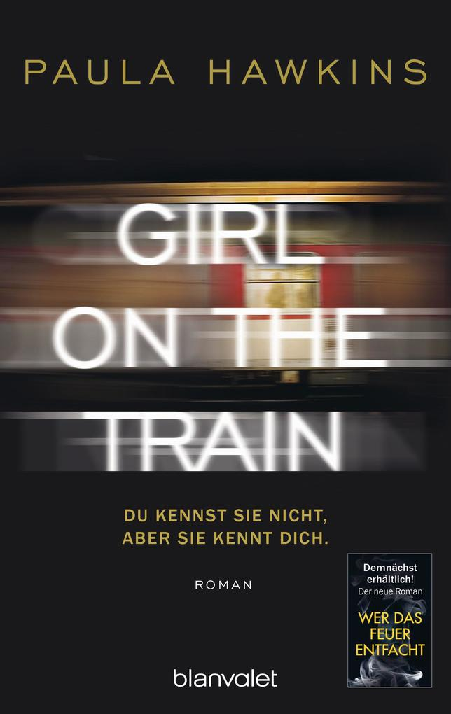 Girl on the Train - Du kennst sie nicht, aber sie kennt dich. als eBook