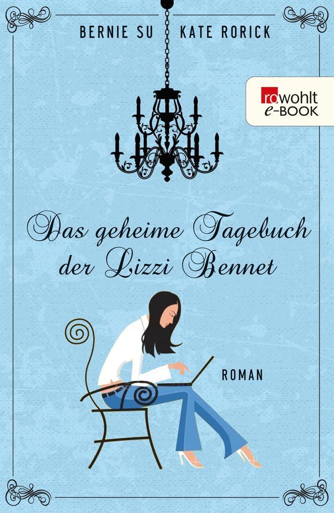 Das geheime Tagebuch der Lizzie Bennet als eBook