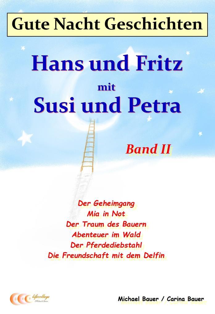 Gute-Nacht-Geschichten: Hans und Fritz mit Susi und Petra - Band II als eBook epub