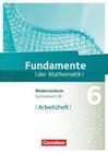 Fundamente der Mathematik 6. Schuljahr. Arbeitsheft mit Lösungen. Gymnasium Niedersachsen