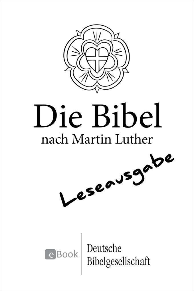 Die Bibel nach Martin Luther (1984) - Leseausgabe als eBook
