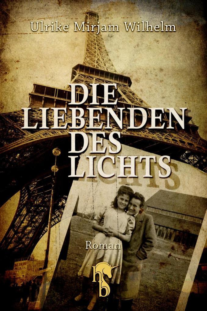 Die Liebenden des Lichts als eBook