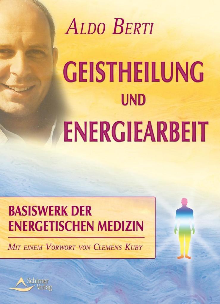 Geistheilung und Energiearbeit als eBook