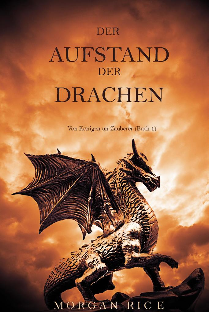 Der Aufstand der Drachen (Von Königen und Zauberern - Band 1) als eBook