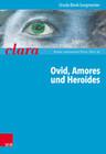Ovid, Amores und Heroides