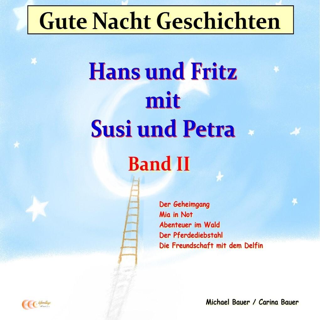 Gute-Nacht-Geschichten: Hans und Fritz mit Susi und Petra - Band II als Hörbuch Download