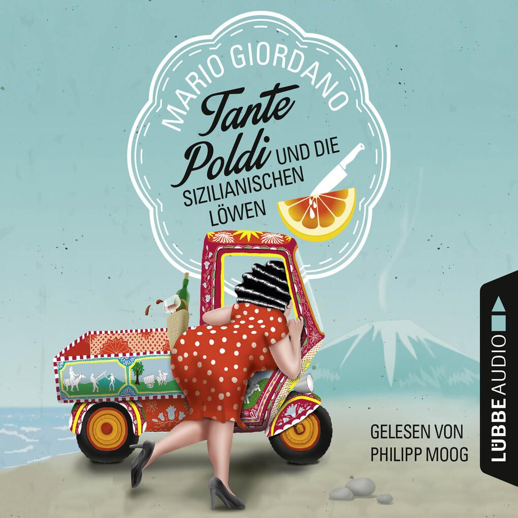 Tante Poldi und die sizilianischen Löwen als Hörbuch Download