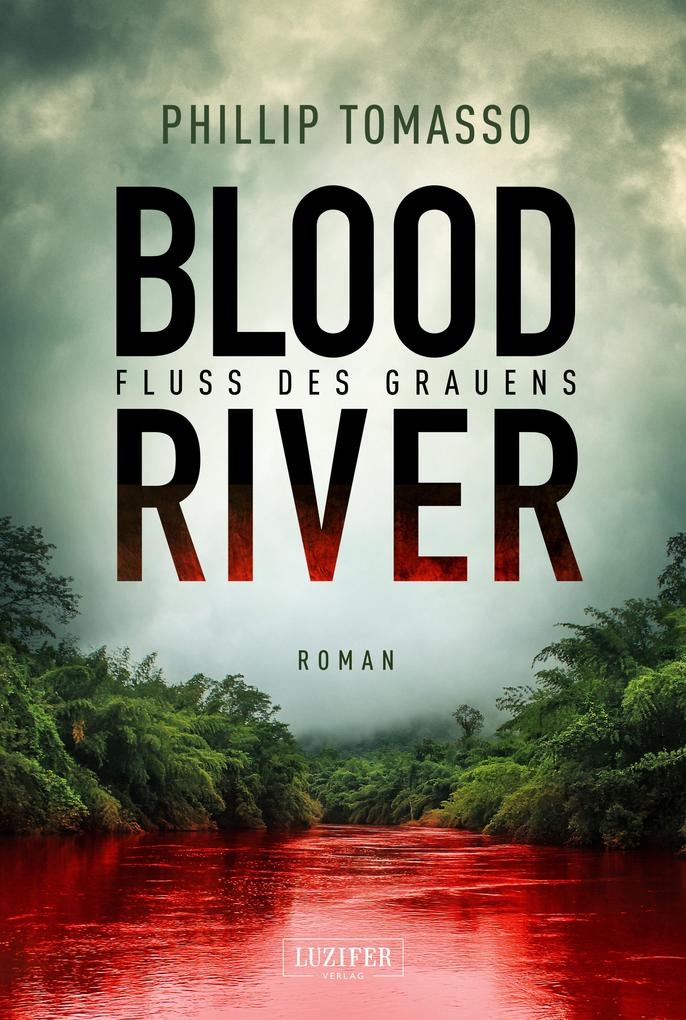Blood River - Fluss des Grauens als eBook