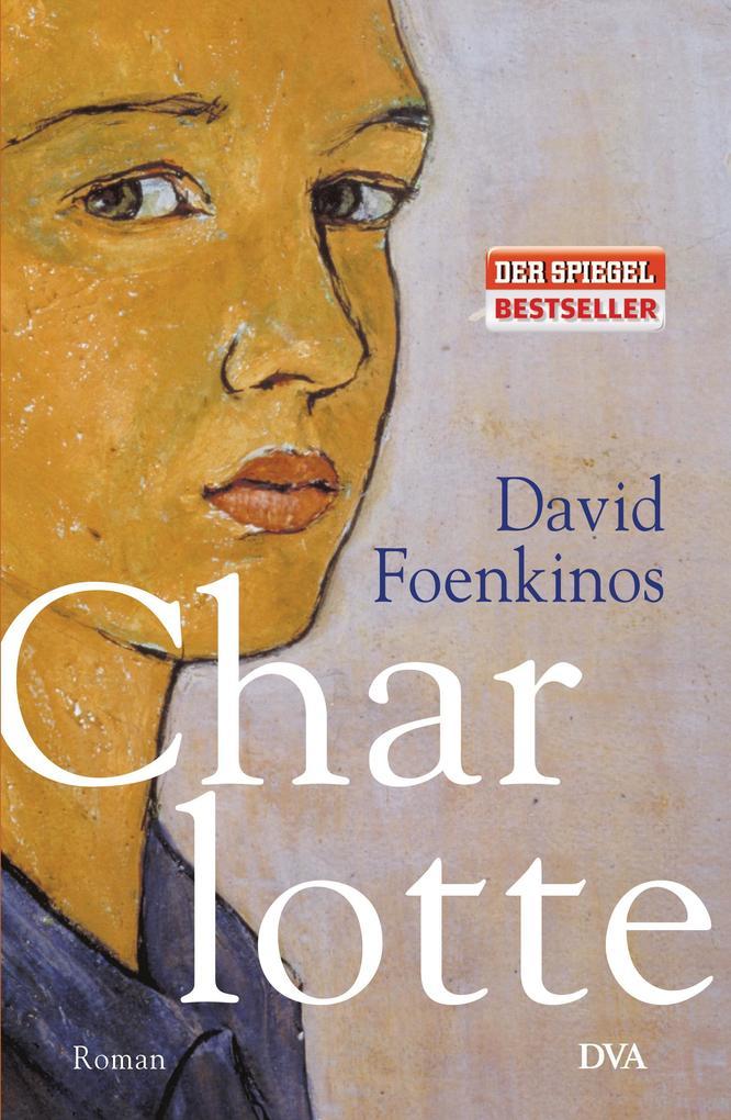 Charlotte als Buch von David Foenkinos