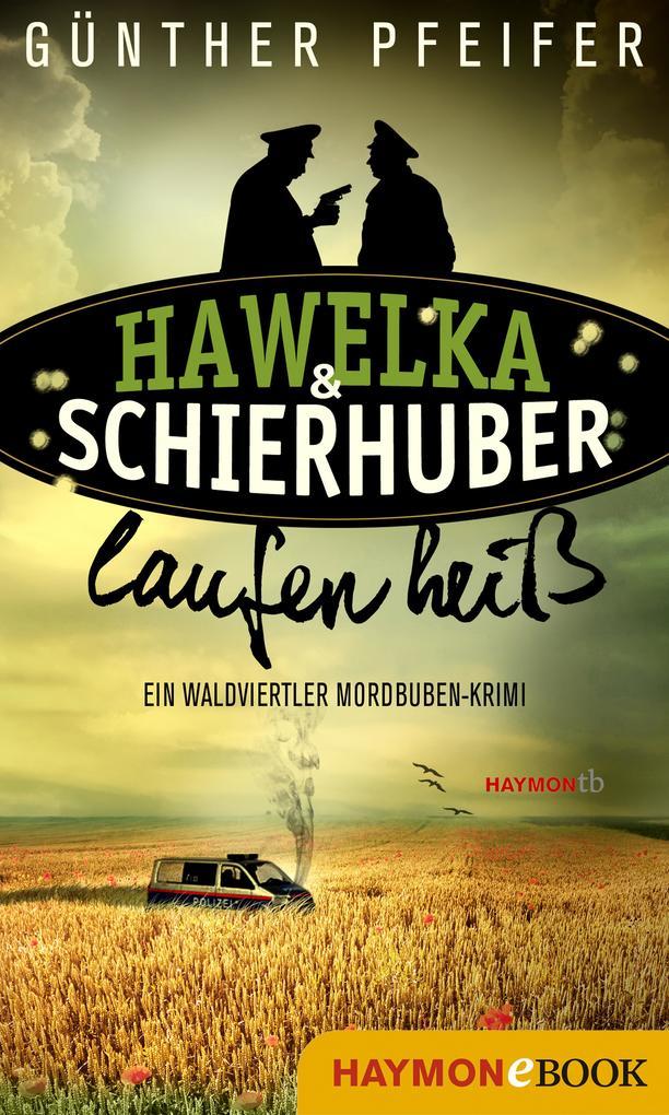 Hawelka & Schierhuber laufen heiß als eBook