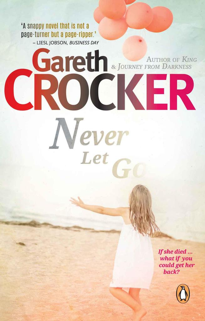 Never Let Go als eBook von Gareth Crocker