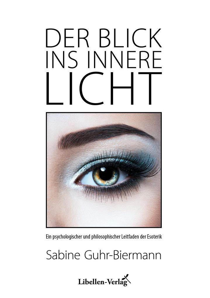 Der Blick ins innere Licht als eBook