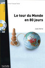 Le tour du Monde en 80 jours. Lektüre und Audio-CD