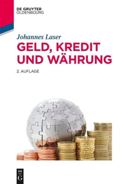 Geld, Kredit und Währung als Buch von Johannes ...