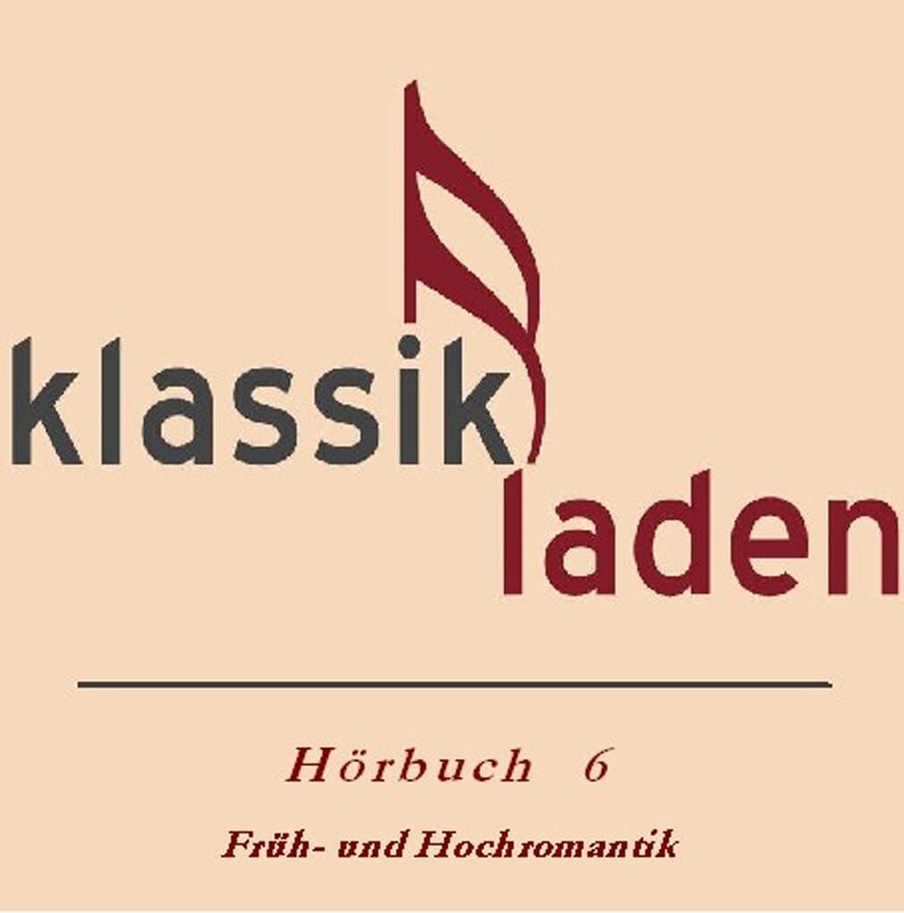 Klassikladen - Hörbuch 06 als Hörbuch Download