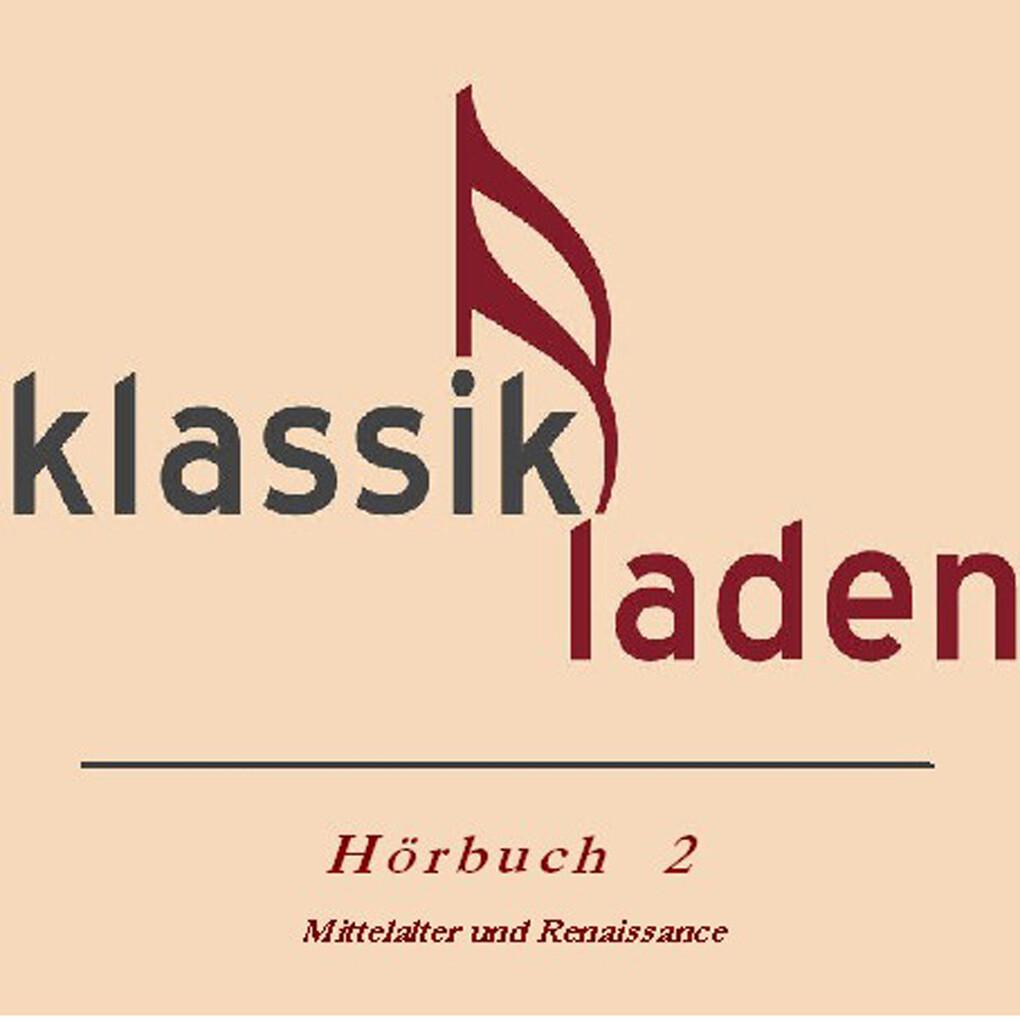 Klassikladen - Hörbuch 02 als Hörbuch Download