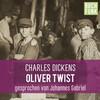 Oliver Twist - ungekürzt