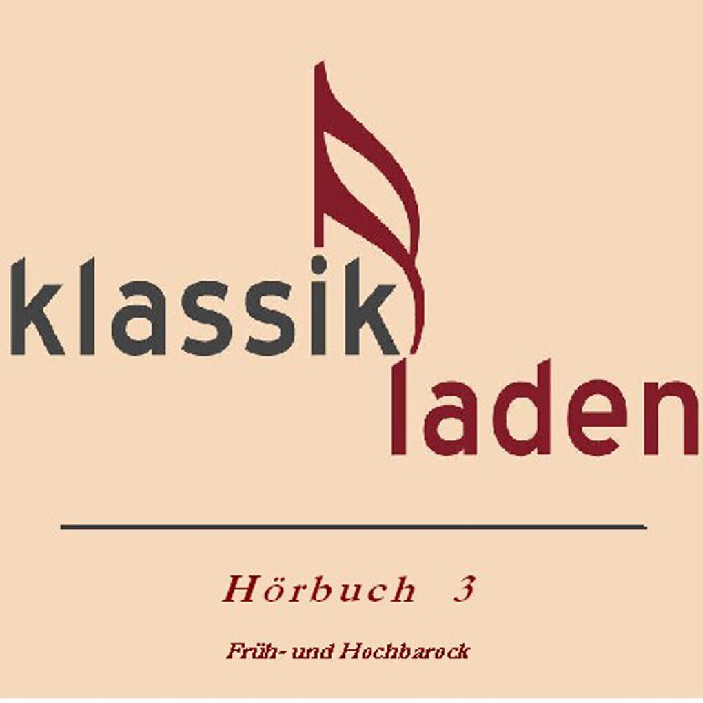 Klassikladen - Hörbuch 03 als Hörbuch Download