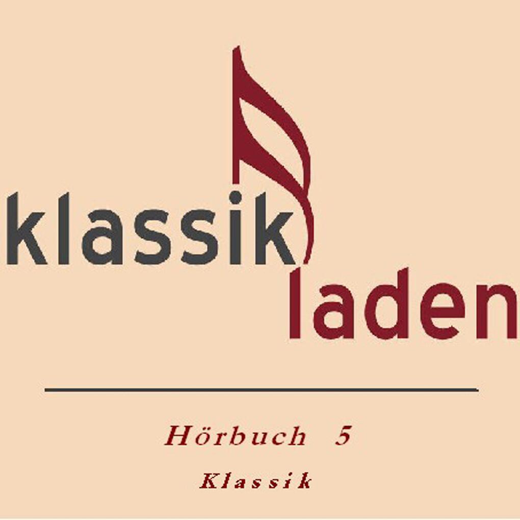 Klassikladen - Hörbuch 05 als Hörbuch Download