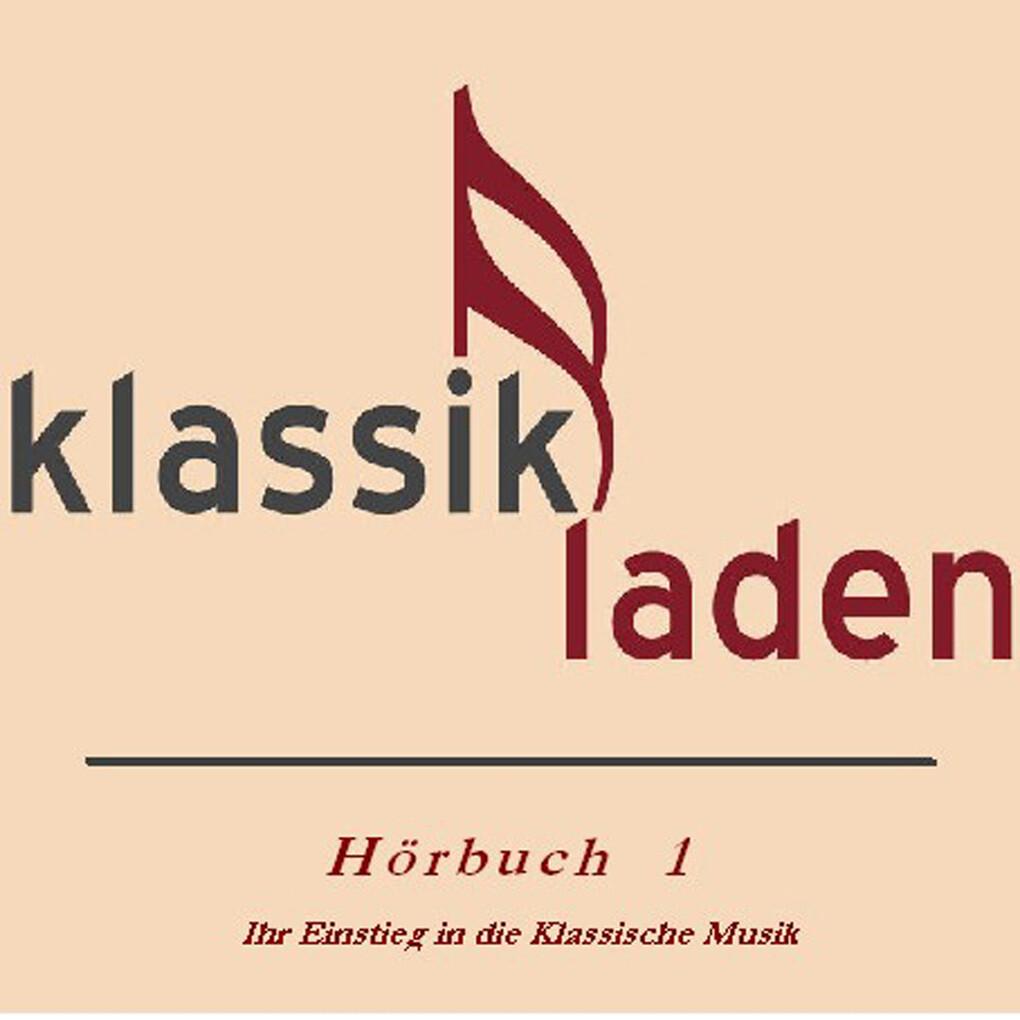 Klassikladen - Hörbuch 01 als Hörbuch Download