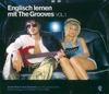 Englisch lernen mit The Grooves - Vol. 1