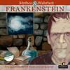 Mythos & Wahrheit 04: Frankenstein
