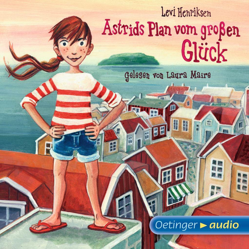 Astrids Plan vom großen Glück als Hörbuch Download