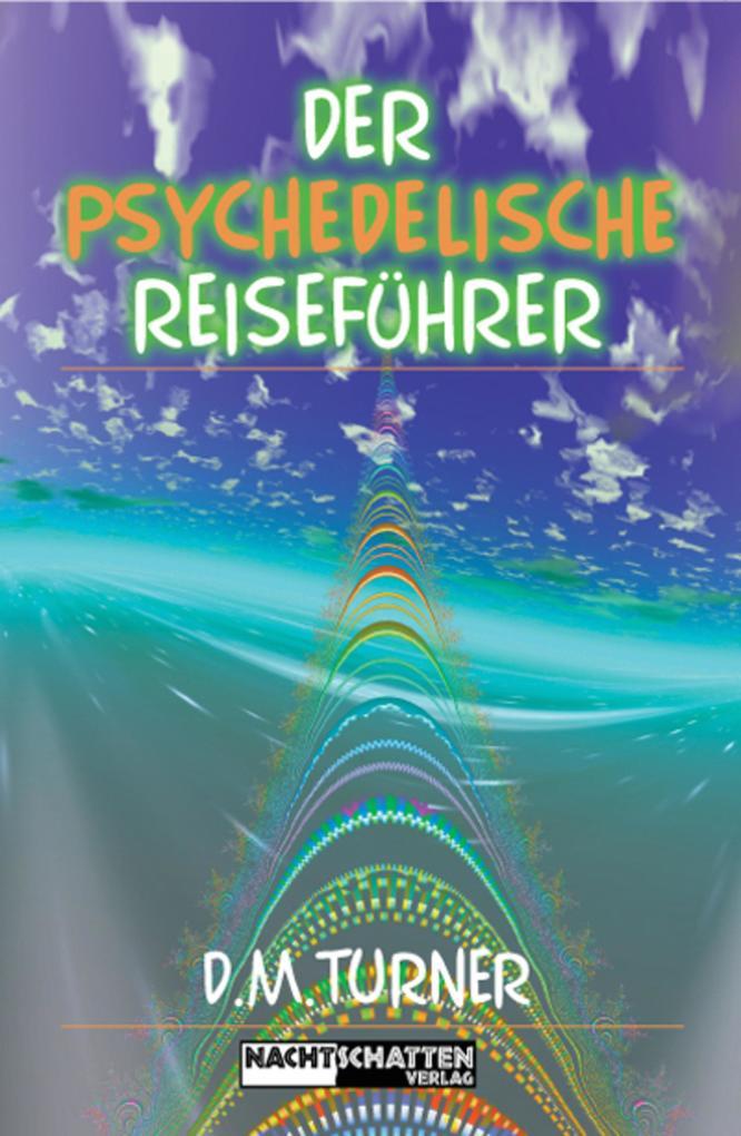 Der psychedelische Reiseführer als eBook
