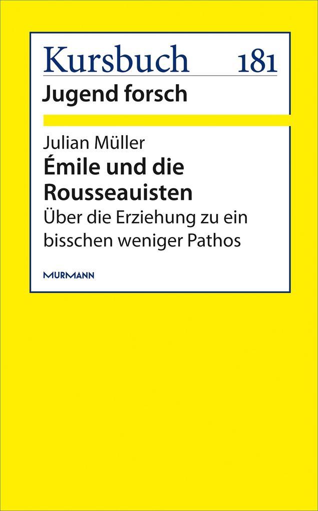 Émile und die Rousseauisten als eBook