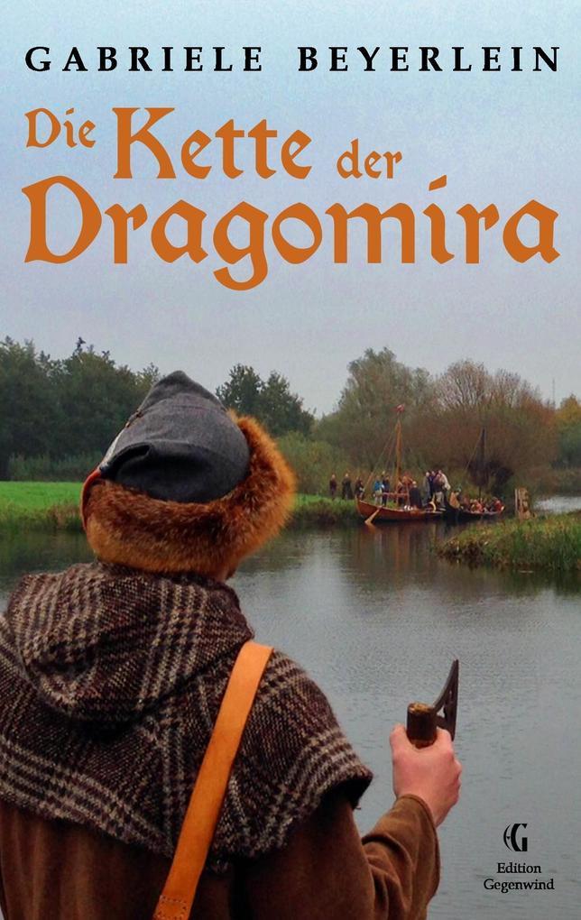 Die Kette der Dragomira als Buch